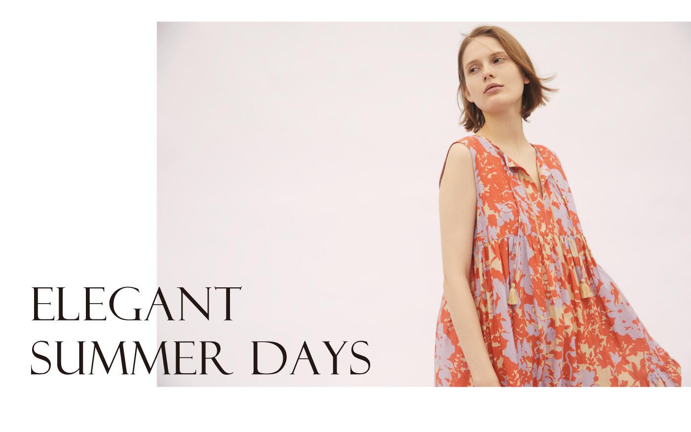 洗練された夏のドレススタイル 『ELEGANT SUMMER DRESS』